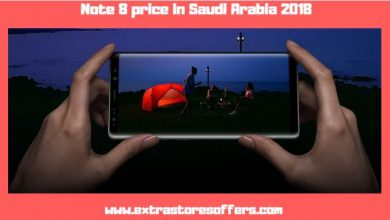 Photo of سعر نوت 8 في السعودية 2018 داخل متاجر التسوق