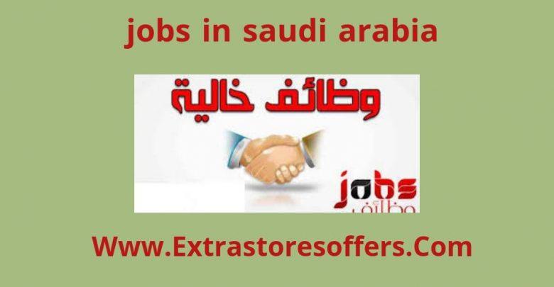 jobs in saudi arabia